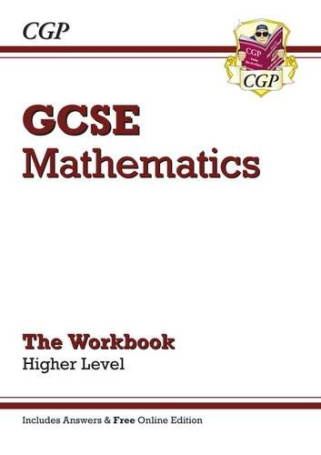 GCSE Maths Workbook with Answers and Online Edition - Higher (A*-G Resits)