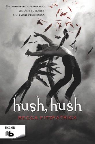 Hush, Hush (Hush, Hush Saga) par Becca Fitzpatrick