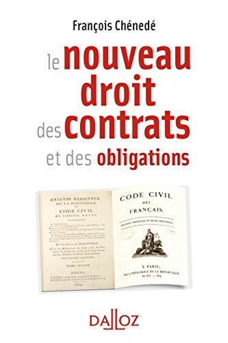 Le nouveau droit des contrats - 1re édition