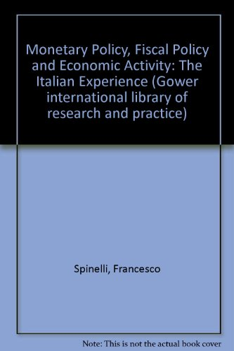 Monetary Policy, Fiscal Policy, and Economic Activity: The Italian Experience PDF Books