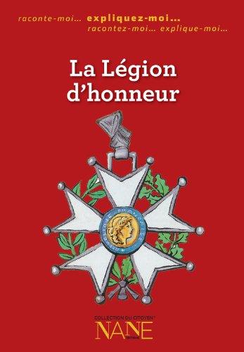 Expliquez-moi la Légion d'honneur