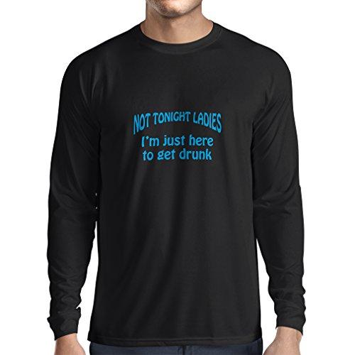 T-Shirt Manches Longues Homme Rien ce Soir Mesdames Je suis Juste Ici pour Se saouler - Citations de Barre de Sarcastic, énonciations de pub d'humour, vêtements de Partie (XX-Large Noir Bleu)
