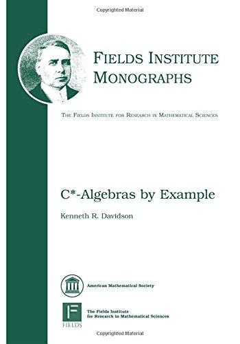C*-Algebras by Example (Fields Institute Monographs)