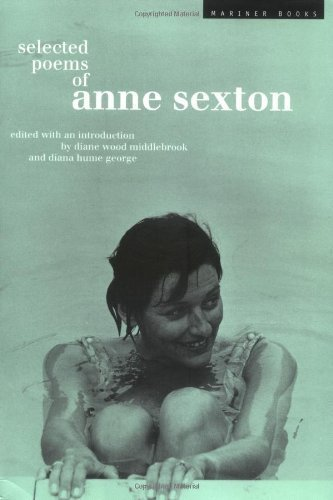 Selected Poems: Anne Sexton by Anne Sexton (2000-06-20)