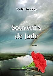 Souvenirs de Jade: Roman