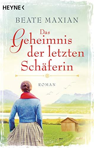 Buchseite und Rezensionen zu 'Das Geheimnis der letzten Schäferin: Roman' von Beate Maxian