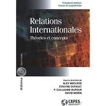 Relations internationales. Théories et concepts 3e édition