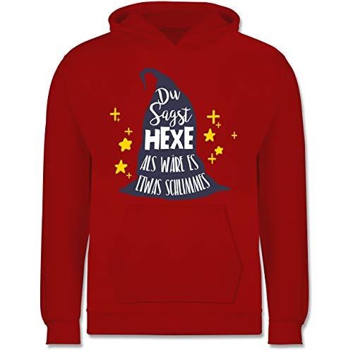 Elf Night Men's Kostüm - Shirtracer Halloween Kind - Du sagst Hexe als wäre es etwas Schlimmes - 9-11 Jahre (140) - Rot - JH001K - Kinder Hoodie