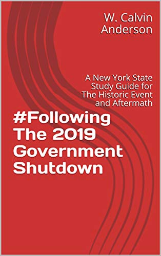 #Following The 2019 Government Shutdown: A New York State Study Guide for The Historic Event and Its Aftermath Descargar PDF