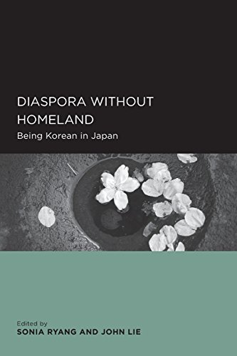 Diaspora without Homeland: Being Korean in Japan (Global, Area, and International Archive)