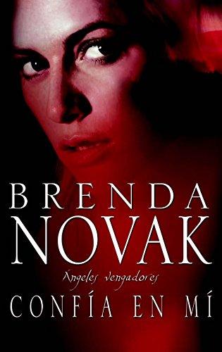 Confía en mí: Ángeles vengadores (1) (Mira) por BRENDA NOVAK