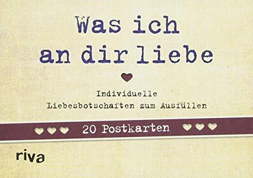 Was ich an dir liebe - 20 Postkarten: Individuelle Liebesbotschaften zum Ausfüllen