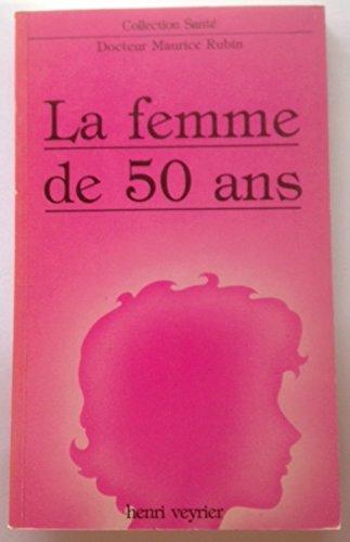 La Femme de 50 ans (Collection Santé)