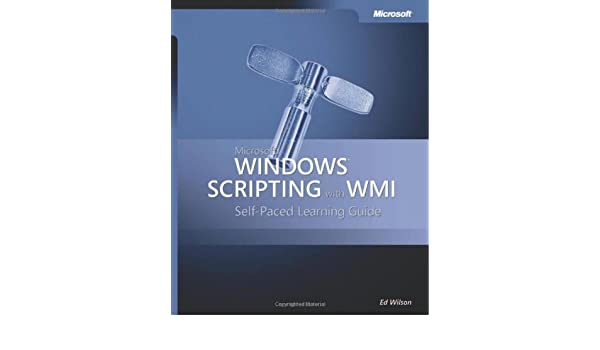 Amazon fr - Microsoft® Windows® Scripting with WMI: Self