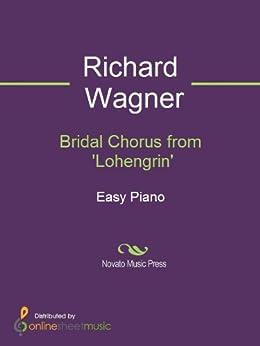 Bridal Chorus from 'Lohengrin' par [Richard Wagner, Ronald Herder]