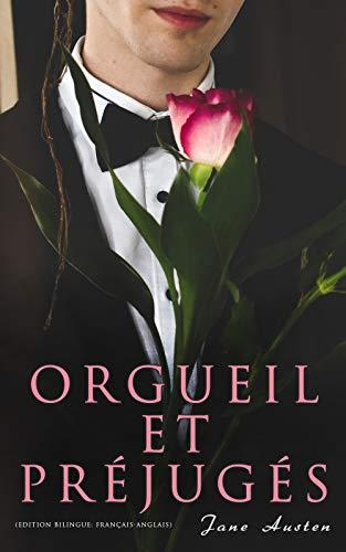 Couverture du livre Orgueil et Préjugés (Edition bilingue: français-anglais)