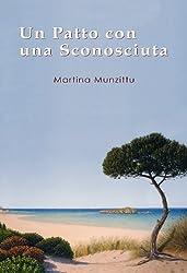 Un Patto con una Sconosciuta - Un romanzo rosa ambientato in Sardegna (Italian Edition)