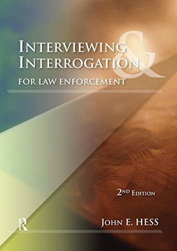 Interviewing and Interrogation for Law Enforcement (English Edition) por John E. Hess