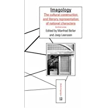 Imagology: The Cultural Construction and Literary Representation of National Characters. a Critical Survey (Studia Imagologica)