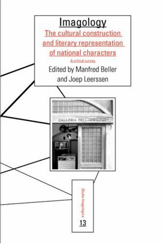 Imagology: The Cultural Construction and Literary Representation of National Characters: a Critical Survey