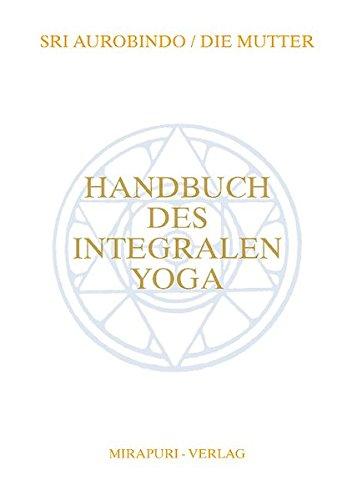 Handbuch des Integralen Yoga
