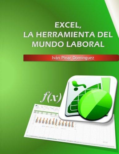 Excel, la herramienta del mundo laboral por Ivan Pinar Dominguez
