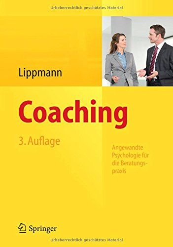 Coaching: Angewandte Psychologie für die Beratungspraxis