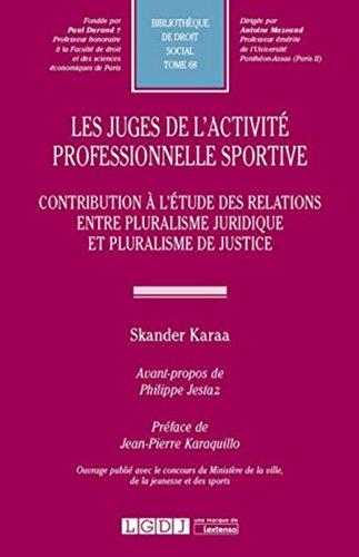 Les Juges de l'activité professionnelle sportive par Skander Karaa