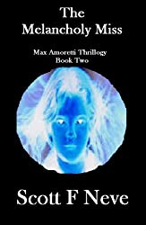 The Melancholy Miss (Max Amoretti Thrillogy Book 2) (English Edition)