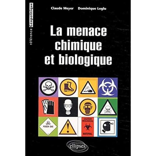 La menace chimique et biologique