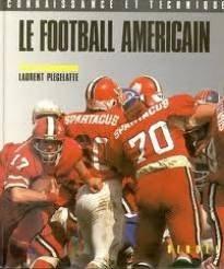 Descargar Libro Le Football américain de Laurent Plégelatte