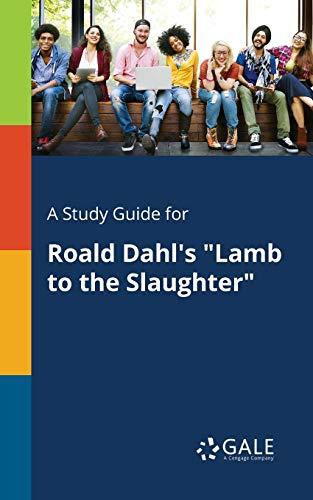 A Study Guide for Roald Dahl's