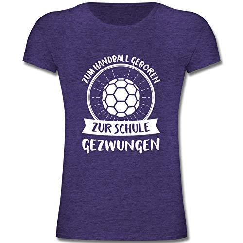 Sport Kind - Zum Handball geboren zur Schule gezwungen - 140 (9-11 Jahre) - Lila Meliert - F131K - Mädchen Kinder T-Shirt