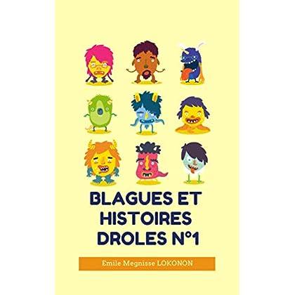 BLAGUES ET HISTOIRES DROLES N°1