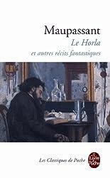 Le Horla Et Autres Recits Fantastiques (Ldp Classiques)