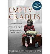 (Empty Cradles (Oranges and Sunshine)) By Margaret Humphreys (Author) Paperback on (Sep , 2011)