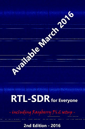 rtl-sdr-for-everyone-second-edition-2016-guide-including-raspberry-pi-2-english-edition