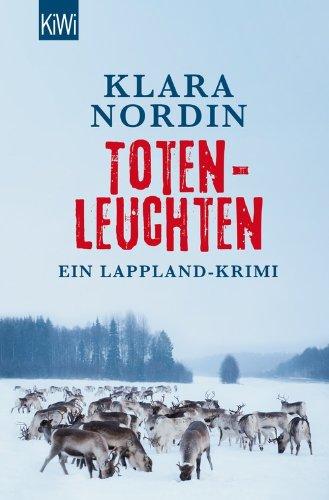 Buchseite und Rezensionen zu 'Totenleuchten: Ein Lappland-Krimi' von Klara Nordin