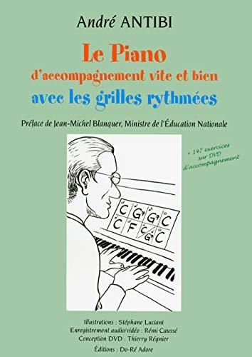 Le piano vite et bien avec les grilles rythmées par André Antibi