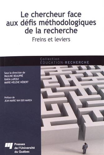 Le chercheur face aux défis méthodologiques de la recherche : Freins et leviers