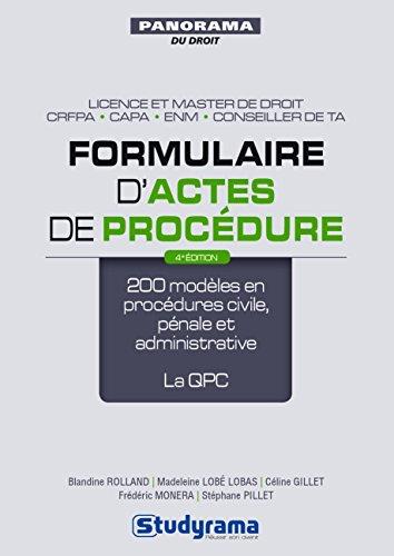 Formulaire d'actes de procédure : 170 modèles en procédures civile, pénale et administrative ; la QPC