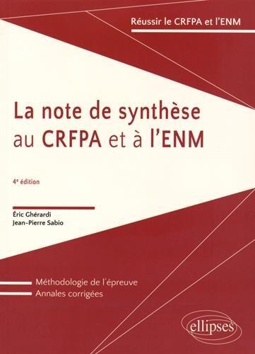 La note de synthèse au CRFPA et à l'ENM par Eric Ghérardi, Jean-Pierre Sabio