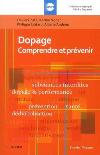 Dopage: Comprendre et prévenir par Olivier Coste
