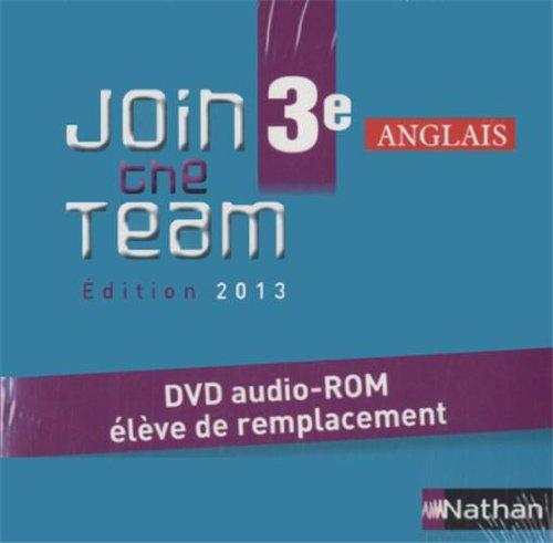 Anglais 3e Join the Team : DVD audio-ROM élève de remplacement