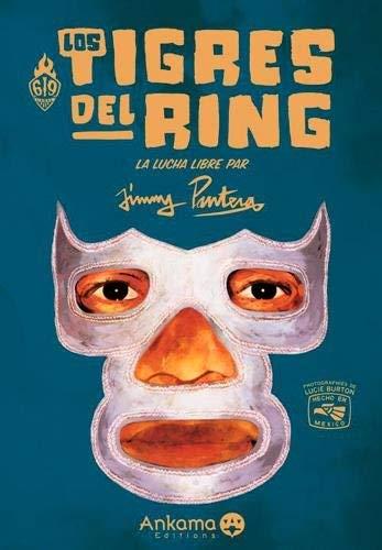 Los tigres del ring (French Edition) by Jimmy Pantera(2009-03-02) (Ring Pantera)