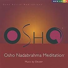 Osho Nadabrahma Meditation [Import anglais]