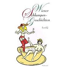 Wiener Schlampengeschichten: Erotischer Roman