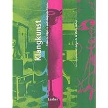 Handbuch der Musik im 20. Jahrhundert, 12 Bde., Bd.12, Klangkunst