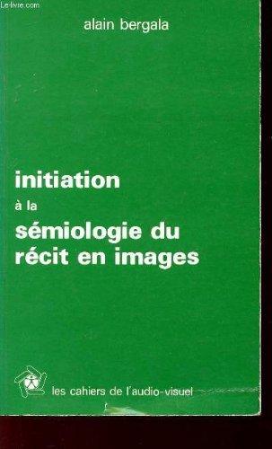 Portada del libro INITIATION A LA SEMIOLOGIE DU RECIT D'IMAGES.