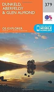 OS Explorer Map 379 Dunkeld, Aberfeldy and Glen Almond OS Explorer Paper Map (OS Explorer Active Map)